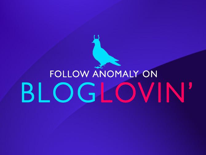 Anomaly Bloglovin