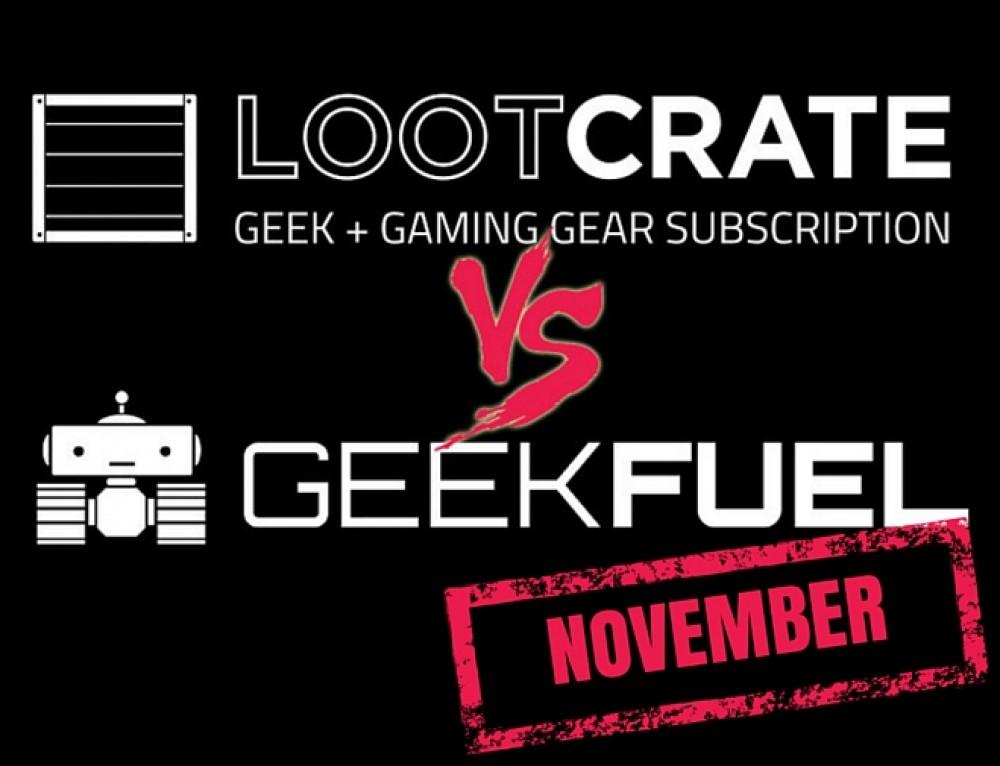Lootcrate vs Geek Fuel: Round 3 – November
