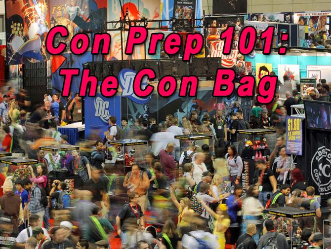 Convention Prep 101 | The Con Bag