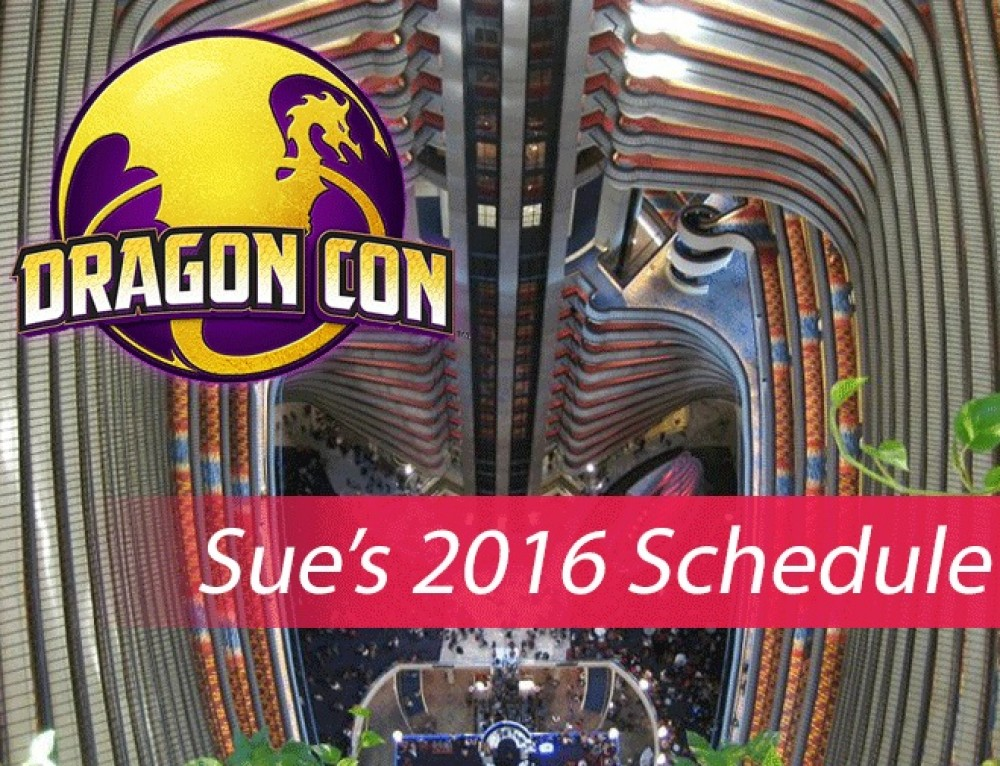 Sue's Dragon Con 2016 Schedule