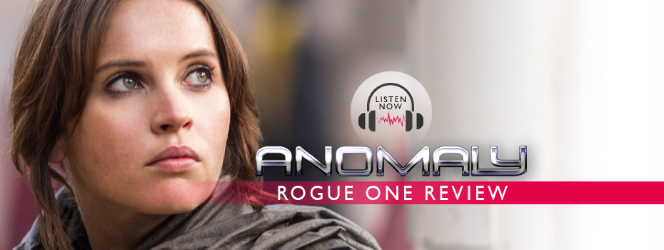 Rogue One podcast review