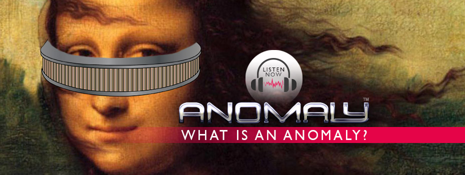 What is an Anomaly