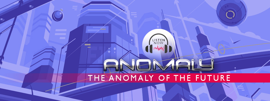The Anomaly Podcast Future